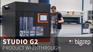 BigRep Studio G2 - Product Walkthrough