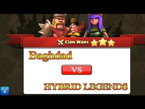 Clash Of Clans War Attacks [Baghdad VS HYBRID LEGENDS] حرب كلان بغداد الحلقة 28