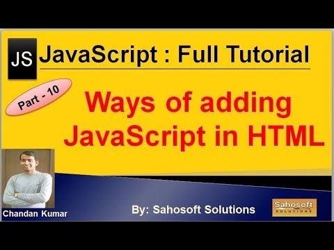 Ways of adding JavaScript in HTML : Part - 10 : JavaScript Full Tutorial thumbnail