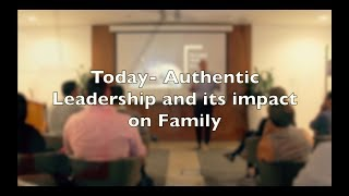 Authentic Leadership and Family