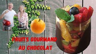 Fruits gourmand au chocolat