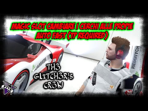 [TGCW] USARE MAGIC SLOT PER CAMBIARE I CERCHI ALLE PROPRIE  AUTO (TP REQUIRED) PATCH 1.45 GTA V τ∉©w