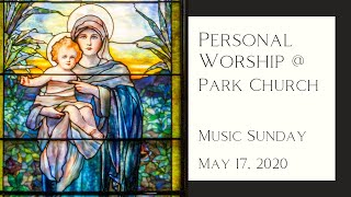May 17, 2020 - The Church Year in Windows and Music