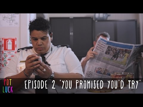 Pot Luck Web series   Episode 2 'You Promised You'd Try'