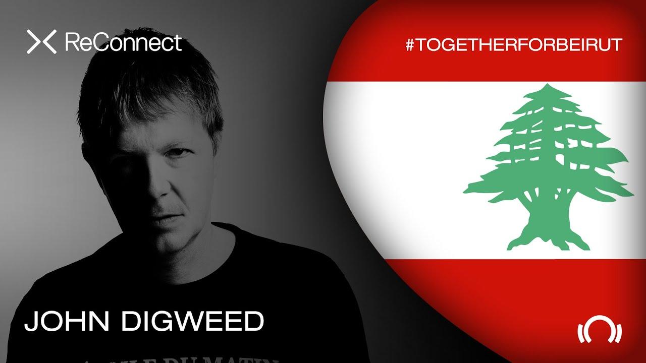 John Digweed DJ Set Tracklist ReConnect #TogetherForBeirut