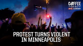 Intel Summary: Protest Turns Violent in Minneapolis After George Floyd Death
