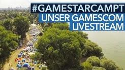 #GameStarCampt - Alle Infos zu unserem gamescom-2017-Programm