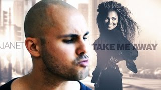 TAKE ME AWAY - Janet Jackson (an unofficial music video)
