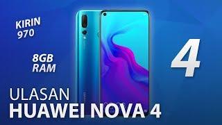 Ulasan: Huawei nova 4 - Telefon Pertama Huawei Dengan Rekaan Skrin Berlubang