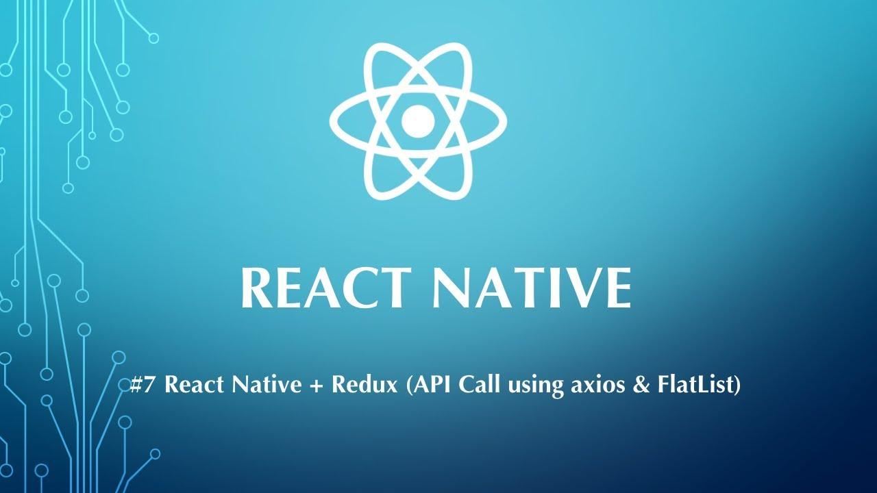 React Native Tutorial #7 - Redux + API Call (axios) + FlatList [Tamil]