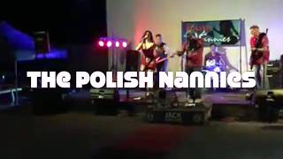 "The Polish Nannies play ""I Love Rock n Roll"""