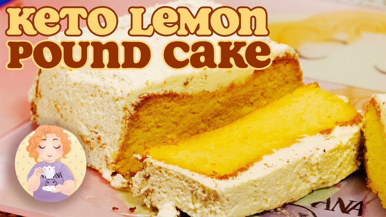 Keto Lemon Pound Cake Recipe Low Carb Gluten Free Sugar Free Youtube