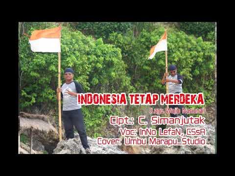 INDONESIA TETAP MERDEKA (Lagu Wajib Nasional)_Cover_Umbu Marapu_Studio