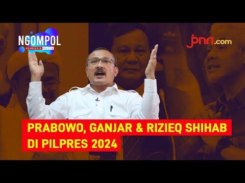 Ferdinand Bicara soal Kans Prabowo, Ganjar dan Rizieq untuk 2024 (Part 3)