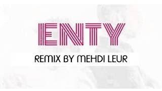Mehdi Leur - Toi & Lui - ENTY Saad - Lamjarred Ft Dj Van (+lirycs)
