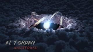 El Torden - Amaterasu