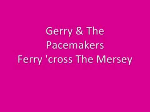 Gerry & The Pacemakers- Ferry