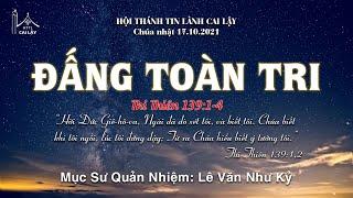 HTTL CAI LẬY - Chương Trình Thờ Phượng Chúa - 17/10/2021