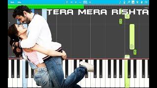Gambar cover Tera Mera Rishta – Jalebi  PIANO Tutorial EASY (Piano Cover) KK, Shreya Ghoshal