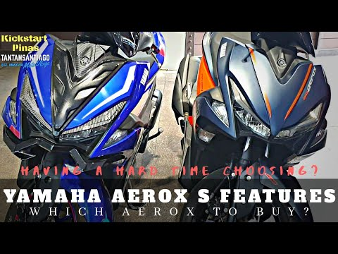 Yamaha Aerox 155 S Version Features Compared With The Aerox Standard Version (NOT A REVIEW)
