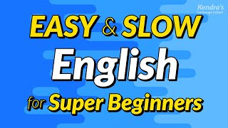 Easy & Slow English Conversation Practice For Super Beginners