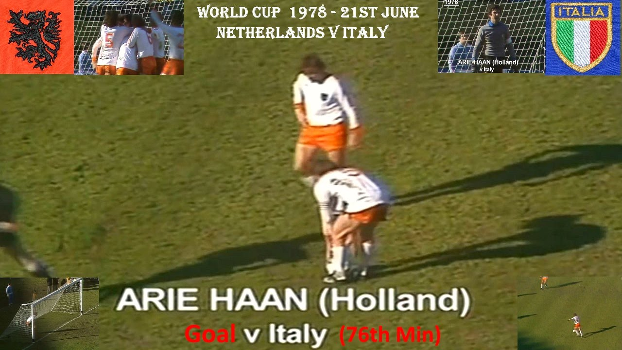 ARIE HAAN GOAL NETHERLANDS V ITALY WORLD CUP 1978 21ST JUNE