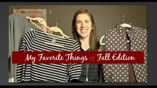 My Favorite Things :: Fall Edition Thumbnail