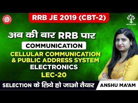 RRB/SSC JE 2019 - CBT 2 EXAM - Lec 20 - Cellular Communication And Public Address System