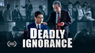 "Christian Movie Trailer ""Deadly Ignorance"" Nearly Miss the Chance to Welcome the Return of the Lord"
