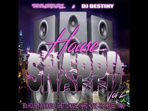 Dj Flashback Chicago, House Snappd V2 (Dj Flashback & Dj Destiny Side A)