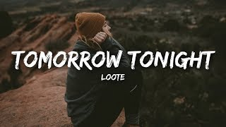 Loote Tomorow Toghnite