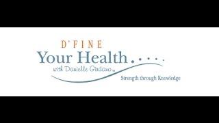 Dfine Your Health with Danielle Girdano Ep  81 Kristen Ward Thermography mp4 wlmp