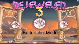 Bejeweled 3 Music - Butterflies Mode