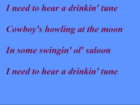 TOBY KEITH- I NEED TO HEAR A COUNTRY SONG- LYRICS