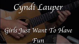 Cyndi Lauper - Girls Just Want to Have Fun - Fingerstyle Guitar