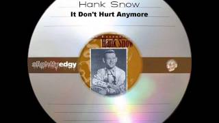 Скачать Hank Snow It Don T Hurt Anymore