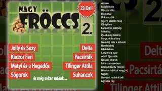 Various Artists - NagyFröccs 2 (teljes album)