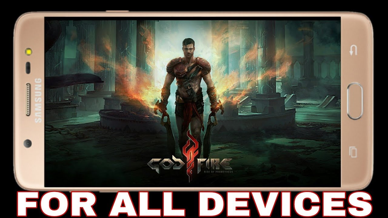 How to download God Fire: Rise of Prometheus game on Android for all devices apk+data