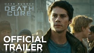 Maze Runner: The Death Cure | Official Trailer | 20th Century Fox [HD]