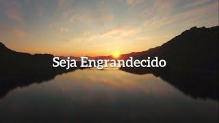 IPBH Música - Seja Engrandecido - Genésio de Sousa