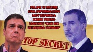 Jesús Á.Rojo: Felipe VI recibe una información muy espinosa sobre Sánchez que no le dejará dormir