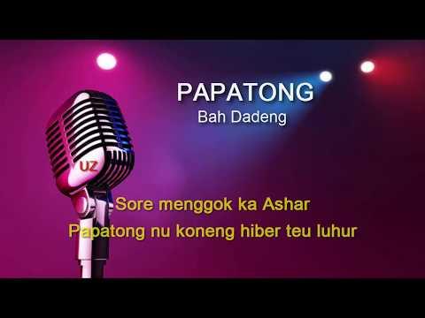 PAPATONG - BAH DADENG [ NO VOCAL + LIRIK ]