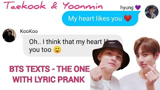 BTS TEXTS - the one with lyric prank ~ Let me in by Enhypen | TAEKOOK and YOONMIN
