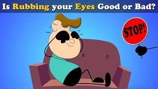Is Rubbing your Eyes Good or Bad? | #aumsum