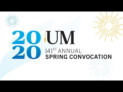 2020 UM Convocation: June 29, 11:30am from YouTube · Duration:  2 hours 9 seconds