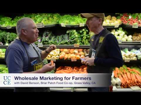 UC Cooperative Extension: Wholesale Marketing for Farmers