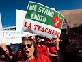 What Really Drove Los Angeles Teachers To Go on Strike?