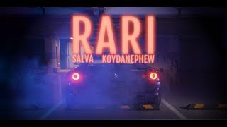 SALVA x KoyDaNephew - RARI (Official Music Video)
