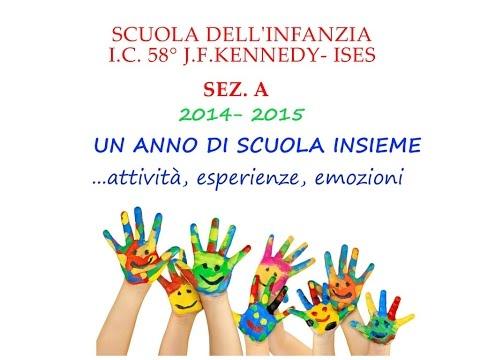 Video fine anno scolastico 2014 - 2015  I.C. 58 Kennedy- Ises, sez. A Napoli
