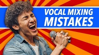 3 Vocal Mixing Mistakes You Don't Know You're Making - BehindTheSpeakers.com